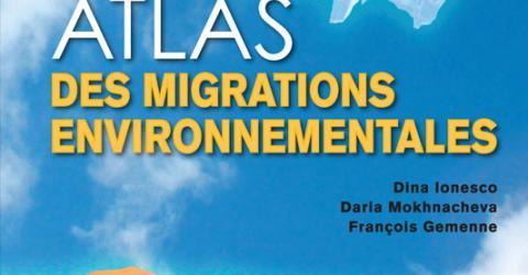 La OIM y Sciences Po Paris publicaron la edición en francés del Atlas sobre migración ambiental (véase la portada). © OIM 2016