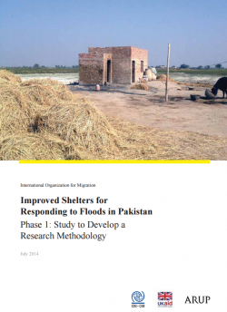 Improved Shelters for Responding to Floods in Pakistan - Phase 1: Study to Develop a Research Methodology