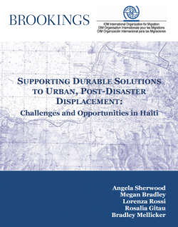 Supporting Durable Solutions to Urban, Post Disaster Displacement – Haiti