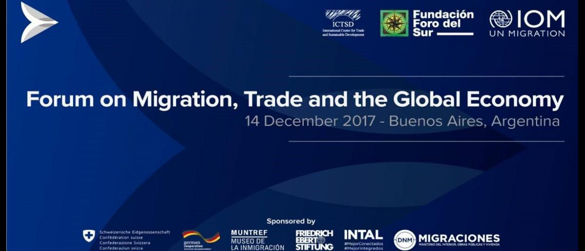 Forum on Migration, Trade and the Global Economy