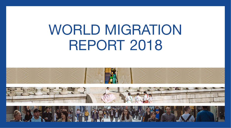 World Migration Report 2018 | International Organization for